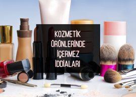 Kozmetik Ürünlerin İddialarına İlişkin Analizler